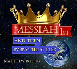 Messiah must be 1st!