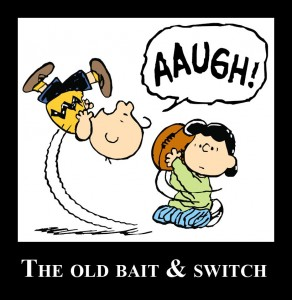 The Old Bait and Switch