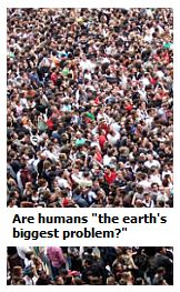 Are humans the earth's biggest problem?
