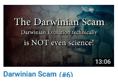 Darwinian Scam - Not Really Science (#6)
