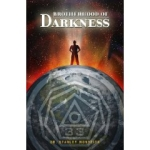 Read Brotherhood of Darkness!