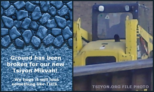 Ground broken for Tsiyon Mikvah.