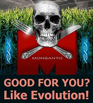 Monsanto is like evolution!