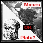 """""""Moses or Plato?"""