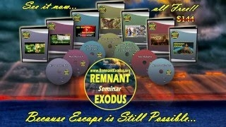 See the Remnant Exodus Seminar!