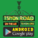 Tsiyon Road Android App