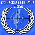 Why the world hates Israel