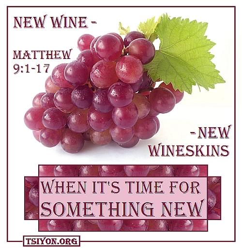 New Wine - New Wineskin