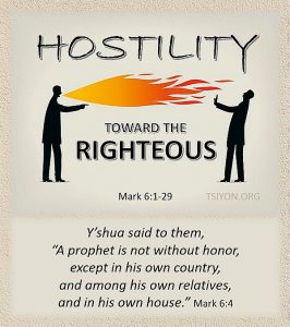 Hostility Toward The Righteous