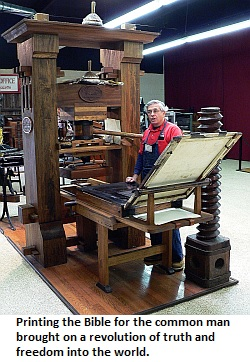 The printing press and the Bible- a force for freedom!