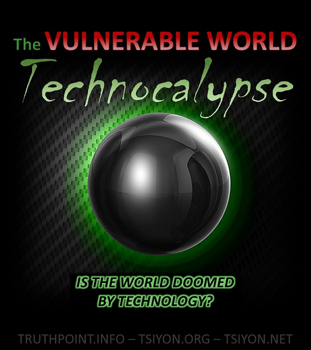 The Vulnerable world Technocalypse is the world doomed by technology