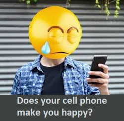 Does your cell phone make you happy?
