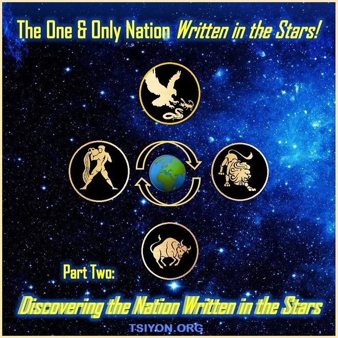 The One and Only Nation Written in the Stars! Part Two: Discovering the Nation Written in the Stars - Video Series