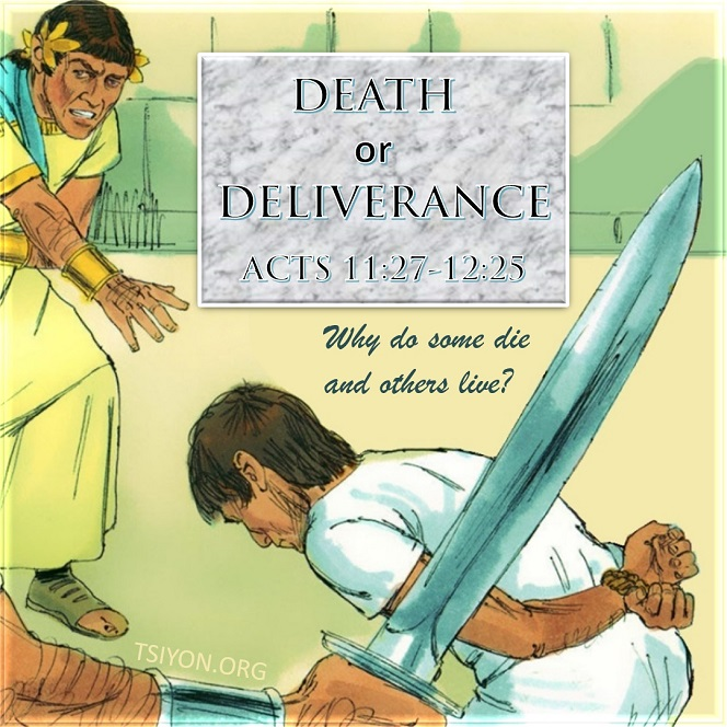 Death or Deliverance Bible Study of Acts 11:27-12:25