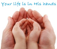 Your life in His hands.