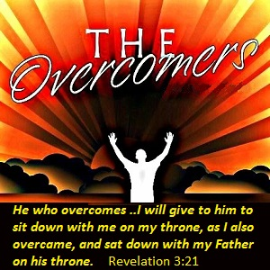 Be an overcomer!