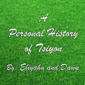 A personal history of Tsiyon