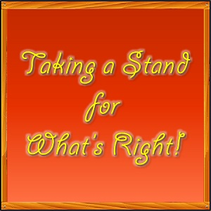 Do you take a stand for what's right?