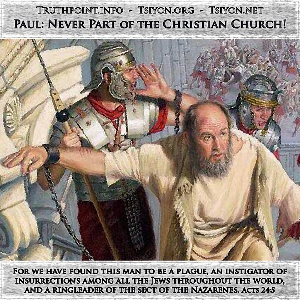 Paul was a Jew, not a Christian.