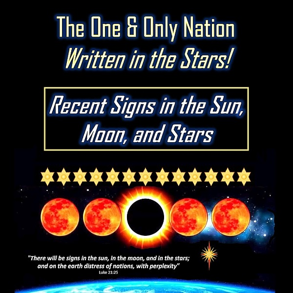 image text reads: the one and only nation written in the stars! recent signs in the sun, moon, and stars tap image to read this week's Tsiyon news edition