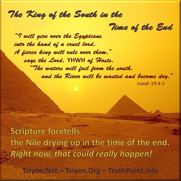Tap here for this week's Tsiyon News edition focusing on Daniel 11 and the King of the South