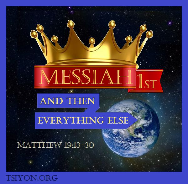 Messiah must be first!
