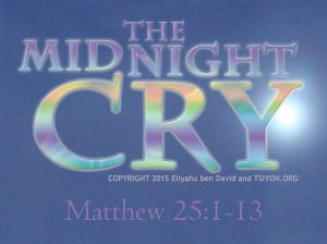 Are you ready for the Midnight Cry?