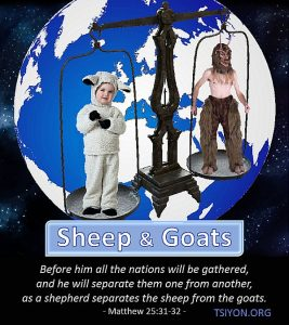 He will separate the sheep from the goats