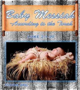 Baby Messiah According to Torah