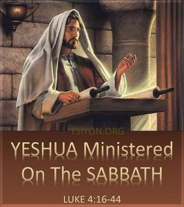 Yeshua Ministered on the Sabbath