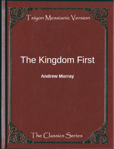 The Kingdom First