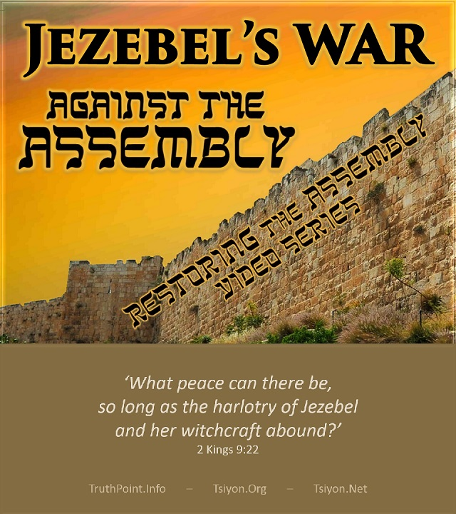Jezebels war against the assembly